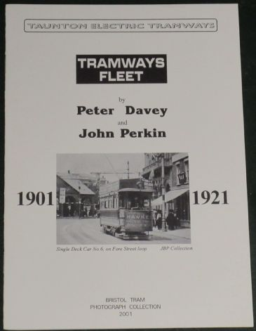 Taunton Electric Tramways - Tramways Fleet 1901-1921, by Peter Davey and John Perkin